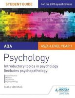 Marshall, Molly - AQA Psychology Student Guide 1: Introductory Topics in Psychology (Includes Psychopathology): 1 - 9781471843723 - V9781471843723