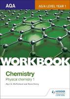 Mcfarland, Alyn G., Henry, Nora - AQA A-Level/AS Chemistry Workbook: Physical Chemistry: 1 (AQA A-Level Chemistry) - 9781471844669 - V9781471844669