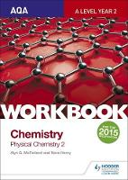 McFarland, Alyn G., Henry, Nora - AQA A-Level Chemistry Workbook: Physical Chemistry 2 - 9781471845055 - V9781471845055