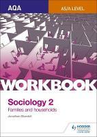Blundell, Jonathan, Chapman, Steve - AQA Sociology for A Level: Workbook 2: Familes and Households - 9781471845352 - V9781471845352