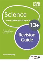 Balding, Richard - Science for Common Entrance 13+ Revision Guide - 9781471847165 - V9781471847165