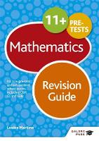 Hanson, David E., Martine, Louise, Horton, David - 11+ Maths Revision Guide: For 11+, Pre-Test and Independent School Exams Including CEM, GL and ISEB - 9781471849213 - V9781471849213