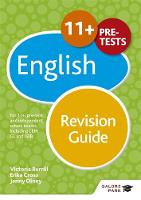 Cross, Erika, Olney, Jenny, Burrill, Victoria - 11+ English Revision Guide: For 11+, Pre-Test and Independent School Exams Including CEM, GL and ISEB - 9781471849220 - V9781471849220