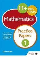Hobbs, Steve - 11+ Maths Practice Papers 1 - 9781471849268 - V9781471849268