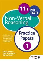 Williams, Neil R., Francis, Peter, Collins, Sarah - 11+ Non-Verbal Reasoning: For 11+, Pre-Test and Independent School Exams Including CEM, GL and ISEB - 9781471849305 - V9781471849305