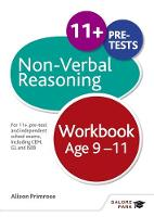 Primrose, Alison - Non-Verbal Reasoning Workbook: For 11+, Pre-Test and Independent School Exams Including CEM, GL and ISEB - 9781471849350 - V9781471849350