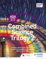 Dixon, Nick, England, Nick, Grime, Richard, Napier, James, Henry, Nora, Hodgson, Alison, Witney, Steve - AQA GCSE (9-1) Combined Science Trilogy Student: Book 2 - 9781471851360 - V9781471851360