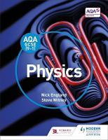 England, Nick, Witney, Steve - AQA GCSE (9-1) Physics Student Book - 9781471851377 - V9781471851377