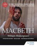 Globe Education - Globe Education Shakespeare: Macbeth for AQA GCSE English Literature - 9781471851599 - V9781471851599