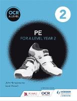 Honeybourne, John, Powell, Sarah - OCR A Level PE: Book 2 - 9781471851742 - V9781471851742