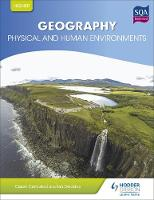Geddes, Ian, Campbell, Calum - Higher Geography for CFE: Physical and Human Environments - 9781471852282 - V9781471852282