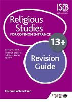 Wilcockson, Michael - Religious Studies for Common Entrance 13+ Revision Guide - 9781471853371 - V9781471853371
