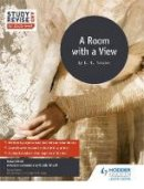 Elkin, Susan, Onyett, Nicola, Mcbratney, Luke - Study and Revise for AS/A-Level: A Room with a View - 9781471853692 - V9781471853692