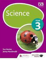 Hunter, Sue, Macdonald, Jenny - Science Year 3: Year 3 - 9781471856280 - V9781471856280