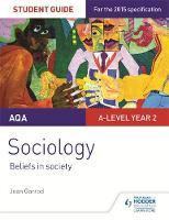 Garrod, Joan, Lawson, Tony - AQA A-Level Sociology Student Guide 4: Beliefs in Society - 9781471857744 - V9781471857744