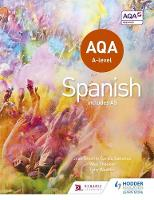 Weston, Tony, Sanchez, Jose Antonio Garcia, Thacker, Mike - AQA A-Level Spanish (Includes AS) - 9781471858093 - V9781471858093