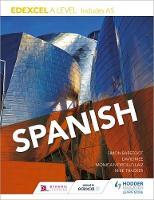 Laiz, Monica Morcillo, Barefoot, Simon, Mee, David, Thacker, Mike - Edexcel A Level Spanish (Includes as) - 9781471858314 - V9781471858314