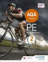 Atherton, Carl, Burrows, Symond, Howitt, Ross, Young, Sue - AQA A-Level PE: Book 2: For A-Level Year 2 - 9781471859595 - V9781471859595