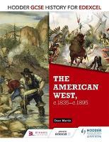 Martin, Dave - American West C1836-95 (Gcse History for Edexcel) - 9781471861857 - V9781471861857