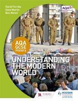 Ferriby, David - Understanding the Modern World (Aqa Gcse History) - 9781471862946 - V9781471862946
