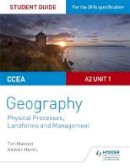 Manson, Tim, Hamill, Alistair - CCEA A-level Geography Student Guide 4: A2 Unit 1 - 9781471863127 - V9781471863127
