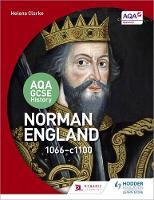 Clarke, Helena - Norman England 1066-c1100 (Aqa Gcse History) - 9781471863424 - V9781471863424