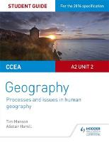 Manson, Tim - CCEA A-level Geography Student Guide 5: A2 Unit 2 - 9781471864100 - V9781471864100