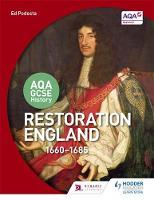 Podesta, Ed - Restoration England 1660-1685 (Aqa Gcse History) - 9781471864322 - V9781471864322
