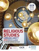 Abbott, Lorraine, Clarke, Steve - OCR GCSE (9-1) Religious Studies - 9781471865244 - V9781471865244