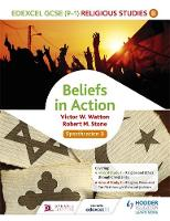 Watton, Victor W., Stone, Robert M. - Edexcel Religious Studies for GCSE (9-1): Beliefs in Action (Specification B): Specification B - 9781471866593 - V9781471866593