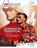 Waugh, Steve, Wright, John - WJEC Eduqas GCSE History: Germany in Transition, 1919-39 - 9781471868115 - V9781471868115
