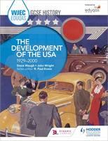 Waugh, Steve - WJEC Eduqas GCSE History: The Development of the USA, 1929-2000 - 9781471868146 - V9781471868146