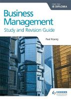 Hoang, Paul - Business Management for the IB Diploma Study and Revision Guide - 9781471868429 - V9781471868429