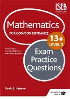 Hanson, David - Mathematics Level 3 for Common Entrance at 13+ Exam Practice Questions - 9781471868900 - V9781471868900