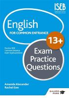 Alexander, Amanda, Gee, Rachel, Froud-Yannic, Belinda - English for Common Entrance at 13+ Exam Practice Questions - 9781471868962 - V9781471868962