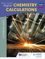 Anderson, John - Test Your Higher Chemistry Calculations (SEM) - 9781471873850 - V9781471873850