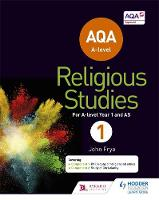 Frye, John - AQA A-Level Religious Studies Year 1: Including AS - 9781471873959 - V9781471873959