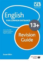 Elkin, Susan - English for Common Entrance at 13+ Revision Guide - 9781471874314 - V9781471874314