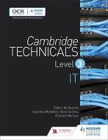 Ellis, Victoria, Manson, Graham, Middleton, Saundra - Cambridge Technicals Level 3 IT: Level 3 (Cambridge Technicals 2016) - 9781471874918 - V9781471874918