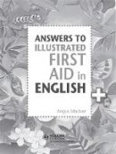 Maciver, Angus - Answers to the Illustrated First Aid in English - 9781471875076 - V9781471875076