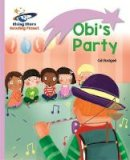 Budgell, Gill - Reading Planet - Obi's Party - Lilac: Lift-off (Rising Stars Reading Planet) - 9781471876813 - V9781471876813