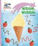 Budgell, Gill - Reading Planet - Wibble, Wobble - Lilac: Lift-off (Rising Stars Reading Planet) - 9781471876820 - V9781471876820