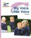 Budgell, Gill - Reading Planet - Big Voice, Little Voice - Lilac: Lift-off (Rising Stars Reading Planet) - 9781471876882 - V9781471876882