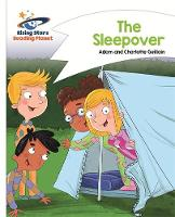 Guillain, Adam, Guillain, Charlotte - Reading Planet - The Sleepover - White: Comet Street Kids (Rising Stars Reading Planet) - 9781471877698 - V9781471877698
