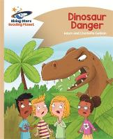 Guillain, Adam, Guillain, Charlotte - Reading Planet - Dinosaur Danger - Gold: Comet Street Kids (Rising Stars Reading Planet) - 9781471877957 - V9781471877957
