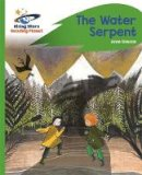 Listed, No Author - Reading Planet - The Water Serpent - Green: Rocket Phonics (Rising Stars Reading Planet) - 9781471878008 - V9781471878008