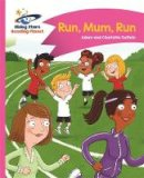 Guillain, Adam, Guillain, Charlotte - Reading Planet - Run, Mum, Run! - Pink B: Comet Street Kids (Rising Stars Reading Planet) - 9781471878206 - V9781471878206