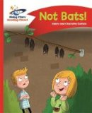 Guillain, Adam, Guillain, Charlotte - Reading Planet - No Bats! - Red A: Comet Street Kids (Rising Stars Reading Planet) - 9781471878244 - V9781471878244