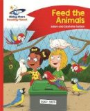 Guillain, Adam, Guillain, Charlotte - Reading Planet - Feed the Animals - Red B: Comet Street Kids (Rising Stars Reading Planet) - 9781471878299 - V9781471878299