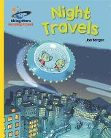 Berger, Joe - Reading Planet - Night Travels - Yellow: Galaxy (Rising Stars Reading Planet) - 9781471879180 - V9781471879180